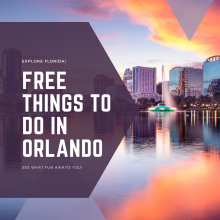 Free Things to do in Orlando!