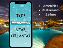 Top Vacation Resorts Near Orlando
